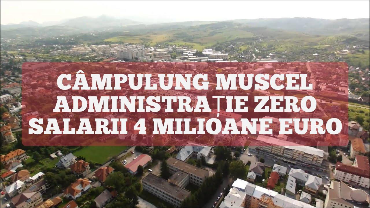 Câmpulung Muscel: administrație zero, salarii de 4 milioane de euro