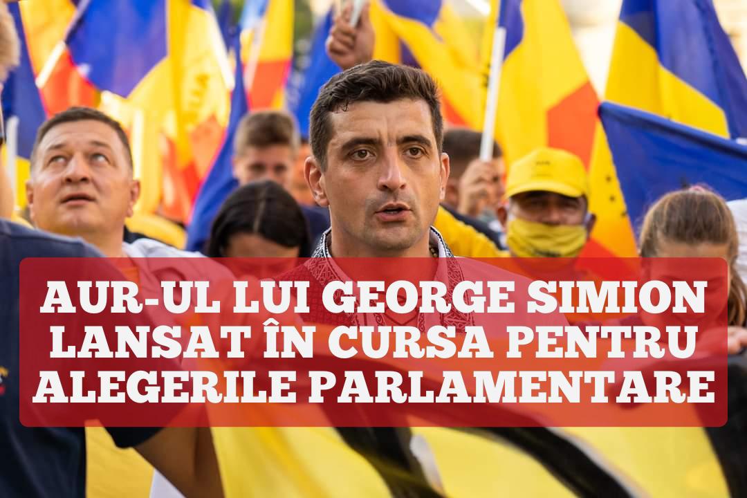 AUR-ul lui George Simion s-a lansat în cursa pentru Alegerile Parlamentare
