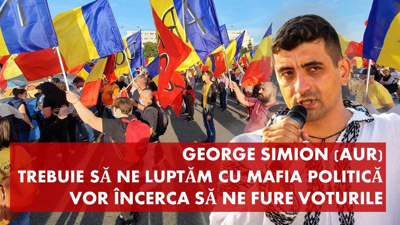 George Simion: trebuie să ne luptăm cu mafia politică. Vor încerca să ne fure