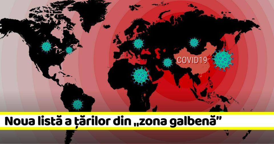 """Lista țărilor din """"zona galbenă"""". Carantină 14 zile dacă vii din aceste țări (15 octombrie)"""