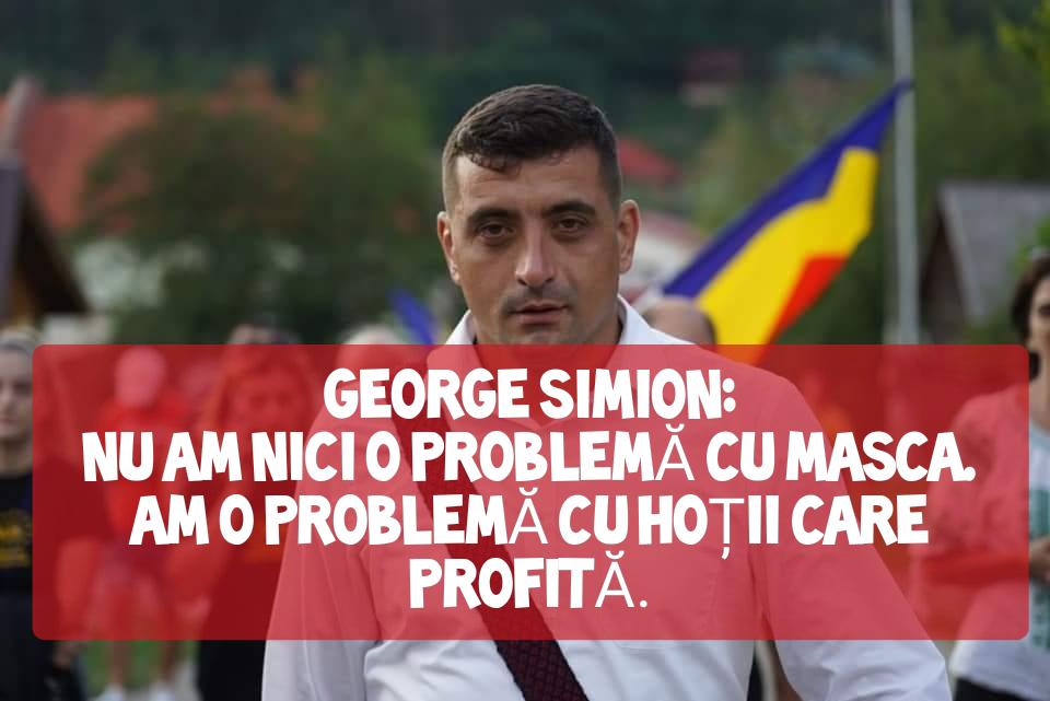 George Simion: nu am nici o problemă cu masca, am o problemă cu hoții care profită