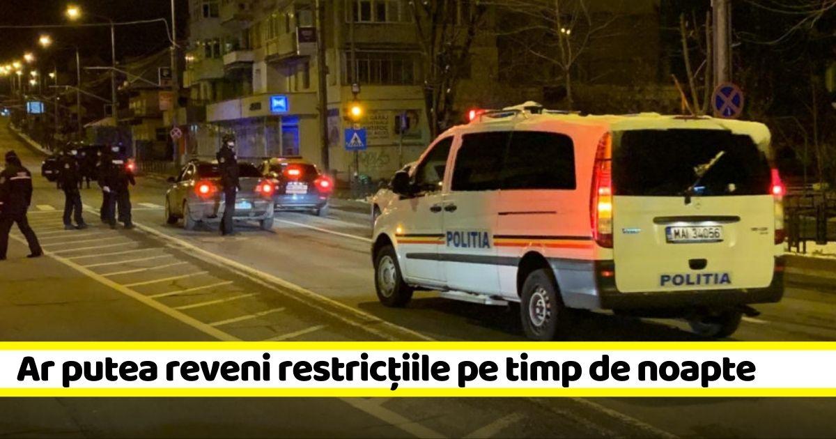 """Ar putea reveni restricțiile pe timp de noapte. Orban: """"Avem în evaluare o astfel de decizie"""""""