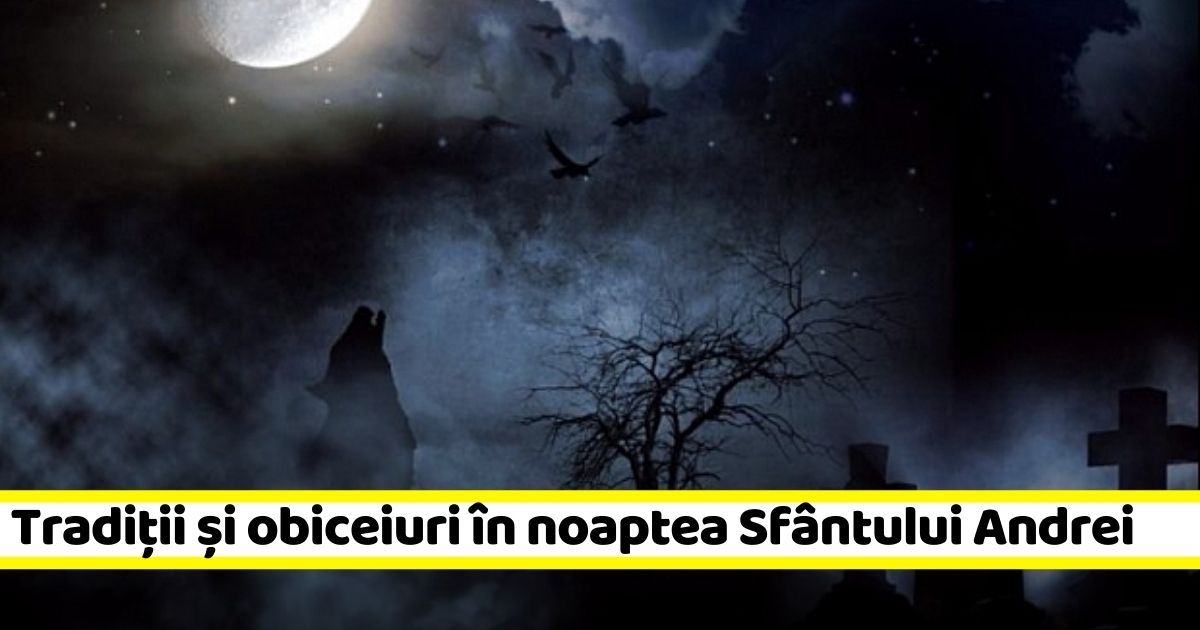 29-30 noiembrie: Noaptea Sfântului Andrei. Tradiții, obiceiuri și practici populare românești