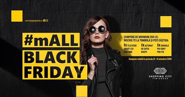 Premii și oferte de #mALL BLACK FRIDAY, la SHOPPING CITY TIMIȘOARA