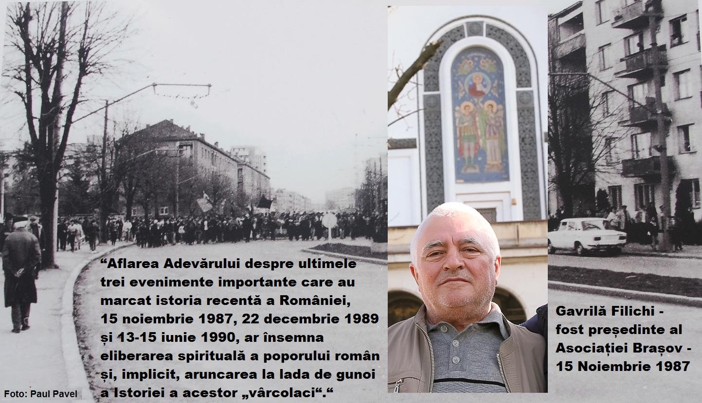 """""""Jos masca! Sus inima!"""" La 33 de ani de la revolta anticomunistă de la Brașov din 15 Noiembrie 1987, Gavrilă Filichi, fostul președinte al Asociației muncitorilor brașoveni are un mesaj: """"Curând vor cădea toate măștile! Poporul român să afle Adevărul!"""""""