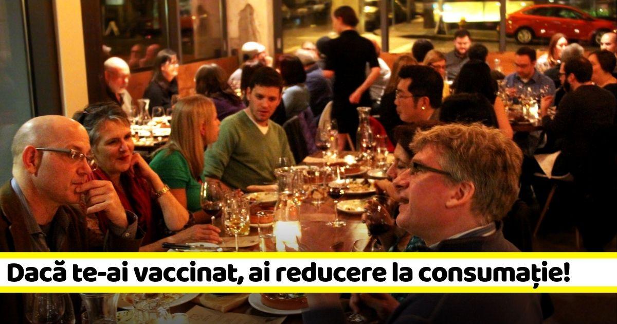 Național: Reduceri la nota de plată în restaurante, dacă te-ai vaccinat anti-Covid!