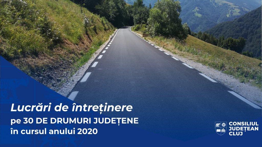 Care au fost drumurile județene din Cluj la care s-a lucrat în 2020. Lungimea totală, de peste 360 de kilometri