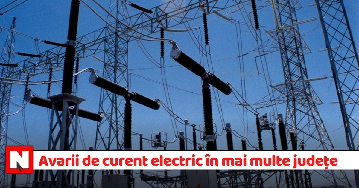 Avarii de curent electric în mai multe județe din țară