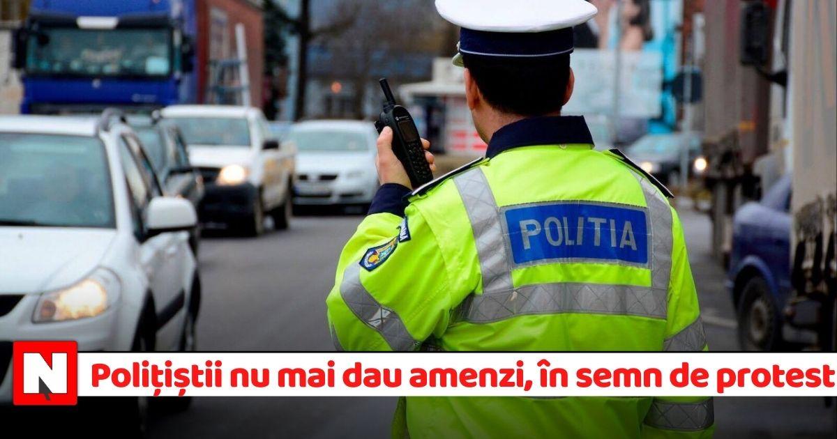 Poliția nu mai dă amenzi, în semn de protest faţă de îngheţarea salariilor
